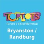 Toptots Bryanston / Randburg